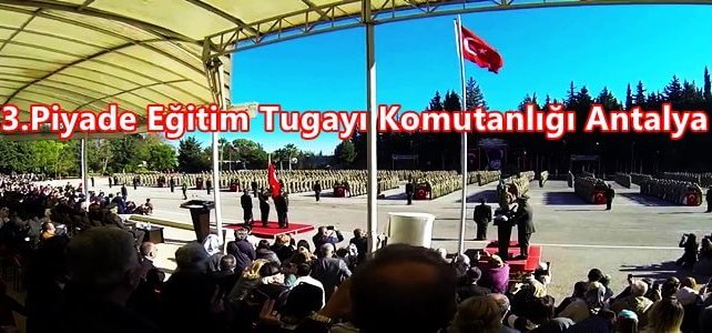 3 Piyade egitim tugay komutanligi antalya 642x300 - 3.Piyade Eğitim Tugay Komutanlığı Topçular Muratpaşa Antalya